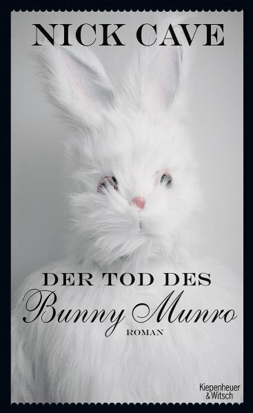 Der Tod des Bunny Munro - Nick Cave