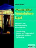 Praxisratgeber Immobilienkauf: Was Haus- und Wo...