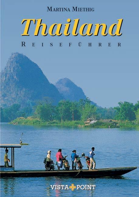 Thailand. Reiseführer - Martina Miethig