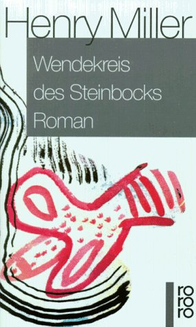 Wendekreis des Steinbocks (rororo) - Henry Miller