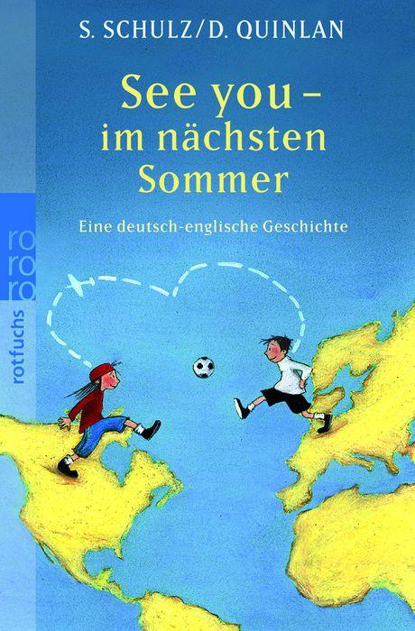 See you - im nächsten Sommer: Eine deutsch-englische Geschichte (rotfuchs) - Stefanie Schulz
