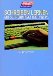 Schreiben lernen mit Schreibmaschine und PC. - ...