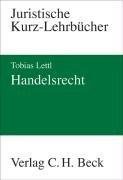 Handelsrecht: Juristische Kurz-Lehrbücher - Tob...