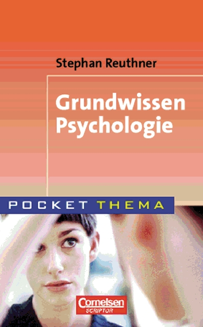 Grundwissen Psychologie - Stephan Reuthner