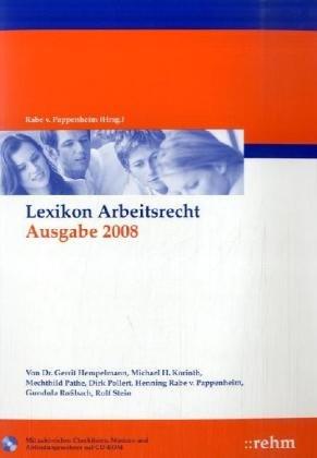 Lexikon Arbeitsrecht 2007. Inkl CD-ROM - Hennin...