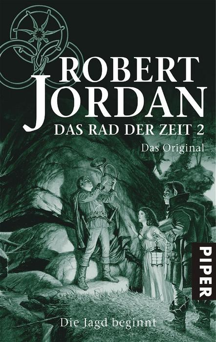 Das Rad der Zeit - Band 2: Die Jagd beginnt - Robert Jordan