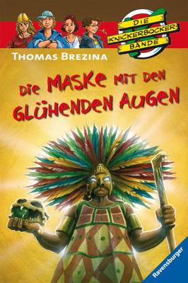 Knickerbockerbande 40. Die Maske mit den glühenden Augen - Thomas Brezina
