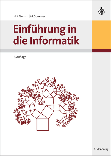 Einführung in die Informatik - Heinz-Peter Gumm