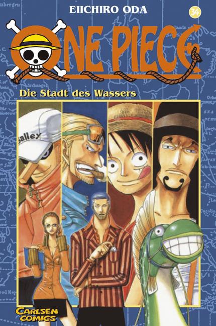 One Piece: Band 34 - Die Stadt des Wassers - Eiichiro Oda [Taschenbuch]
