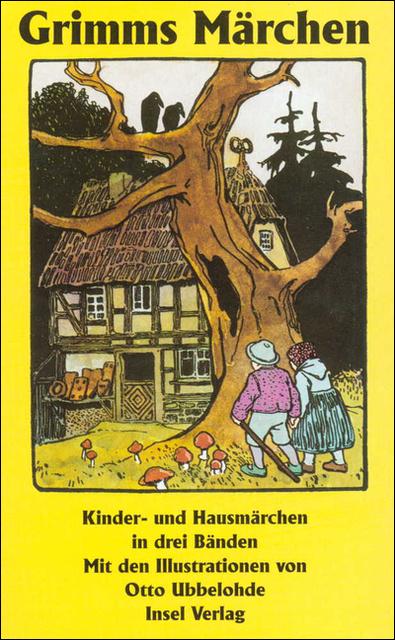 Grimms Märchen - Kinder- und Hausmärchen - Jacob und Wilhelm Grimm