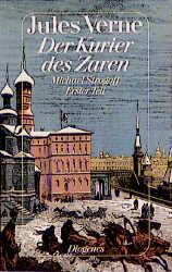 Der Kurier des Zaren I. Michael Strogoff. - Jules Verne