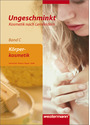 Ungeschminkt: Kosmetik nach Lernfeldern - Band C - Körperkosmetik - Ingrid Harnecker [Broschiert, 3. Aufalge 2011]