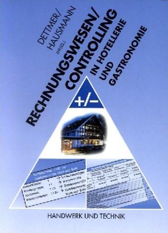 Rechnungswesen/Controlling in Hotellerie und Ga...