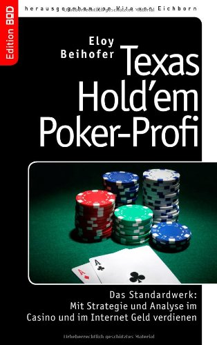 Texas Hold´em Poker-Profi: Das Standardwerk: Mi...