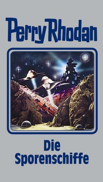 Perry Rhodan - Band 114: Die Sporenschiffe [Silbereinband]