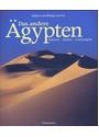 Das andere Ägypten: Kulturen - Mythen - Landschaften - Pauline de Flers