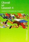 Überall ist Lesezeit, 4. Schuljahr, Ausgabe A (...