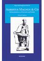 Albertus Magnus und Co. Weltweisheiten zu Wirtschaft und Politik - Inge Starck