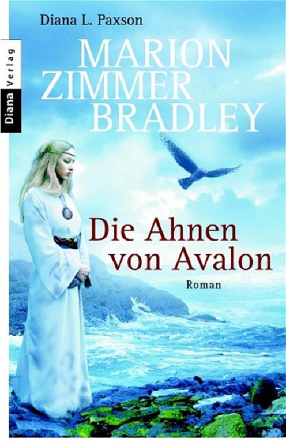 Die Ahnen von Avalon - Marion Zimmer Bradley