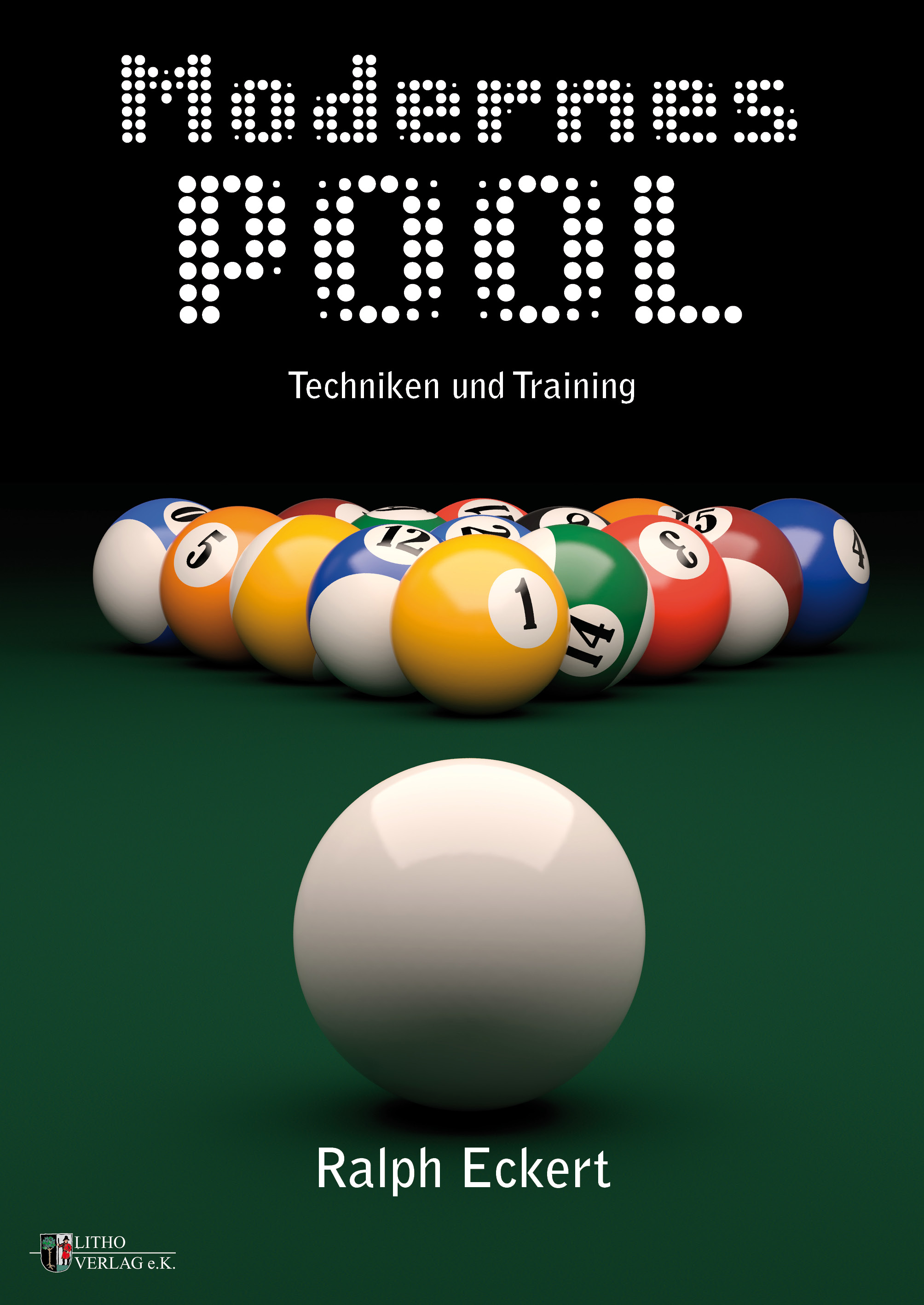 Modernes Pool, Techniken und Training - Ralph G. Eckert