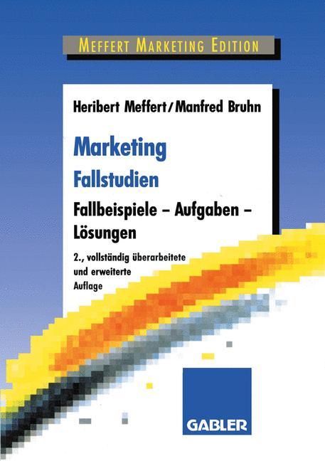 Marketing Fallstudien - Heribert Meffert
