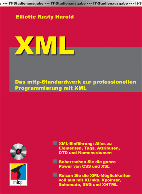 IT-Studienausgabe. Die XML-Bibel. IT-Studienaus...