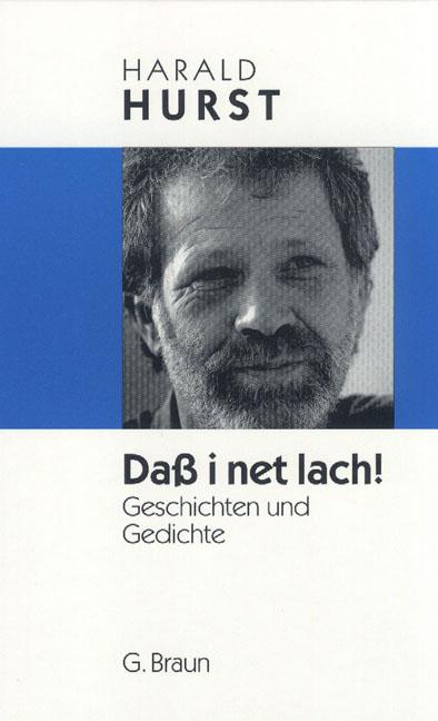 Daß i net lach!: Geschichten und Gedichte - Har...