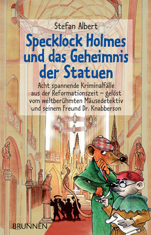Specklock Holmes und das Geheimnis der Statuen - Stefan Albert