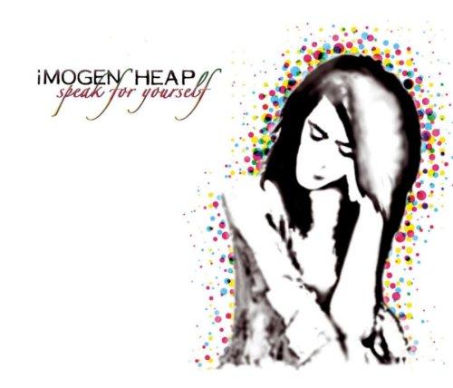 Imogen Heap - Speak for Yourself