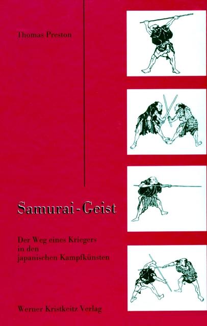 Samurai - Geist: Der Weg eines Kriegers in den ...