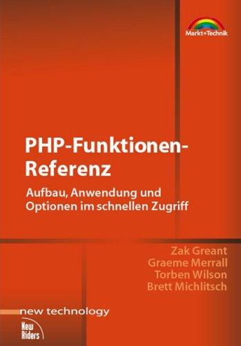 PHP-Funktionen-Referenz . Aufbau, Anwendung und...