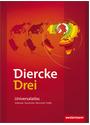 Diercke Drei: Universalatlas - Erdkunde, Geschichte, Wirtschaft, Politik [1. Auflage 2009]