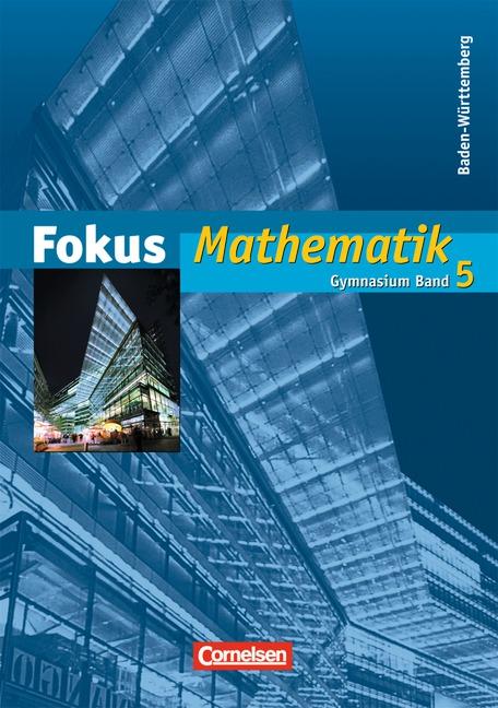 Fokus Mathematik - Gymnasium Baden-Württemberg:...