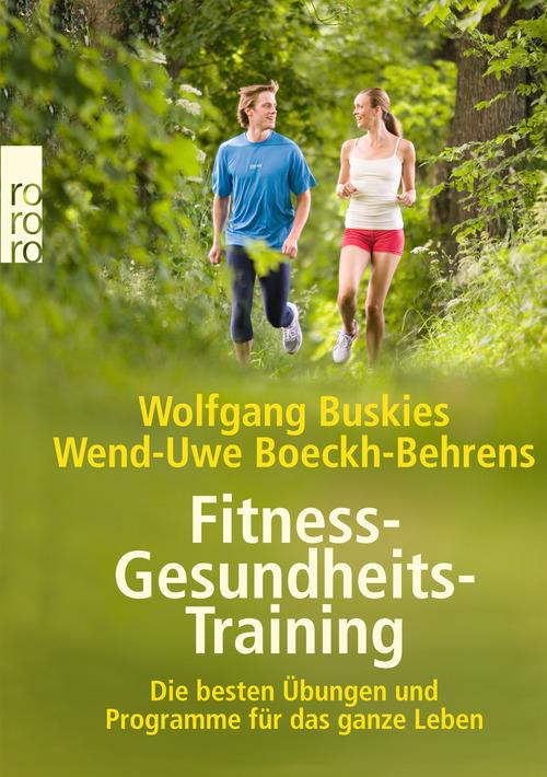 Fitness-Gesundheits-Training: Die besten Übunge...