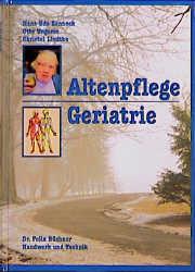 Altenpflege: Geriatrie - Hans-Udo Zenneck
