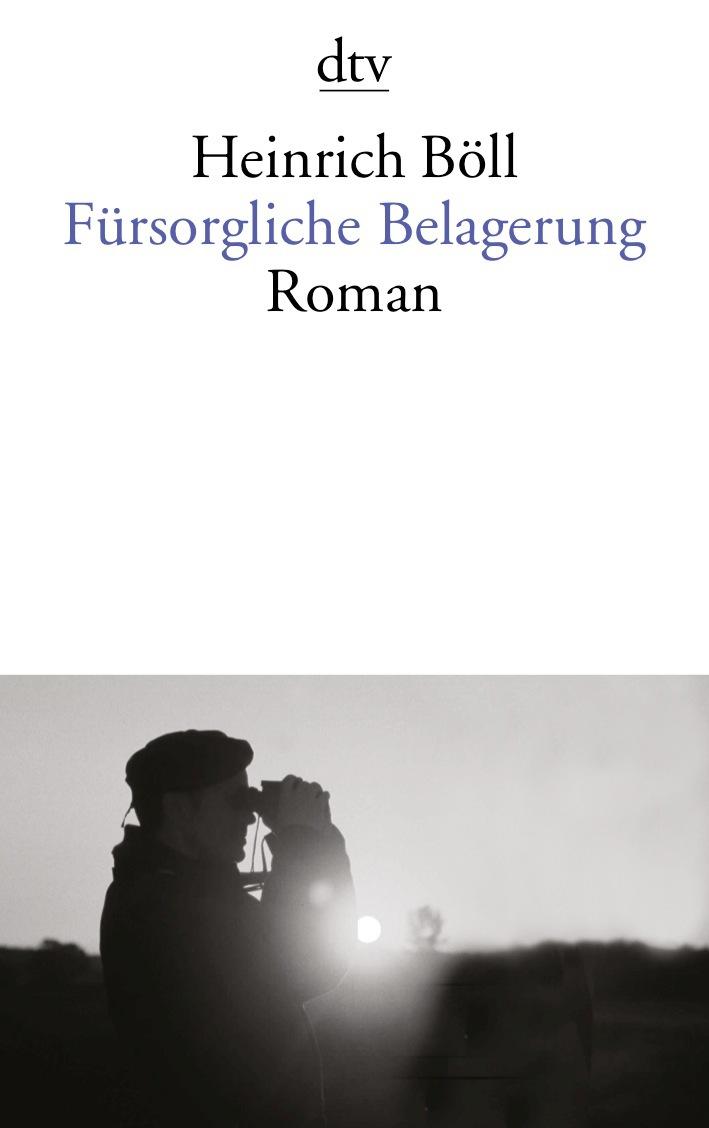 Fürsorgliche Belagerung - Heinrich Böll