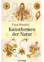 Kunstformen der Natur - Ernst Haeckel [2. Auflage 2004]