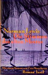 Die Stimmen des alten Meeres - Norman Lewis