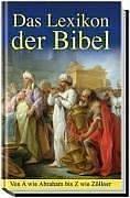Das Lexikon der Bibel - Von A wie Abraham bis Z wie Zöllner - Albert J. Urban