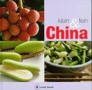 China klein und fein. a cook book