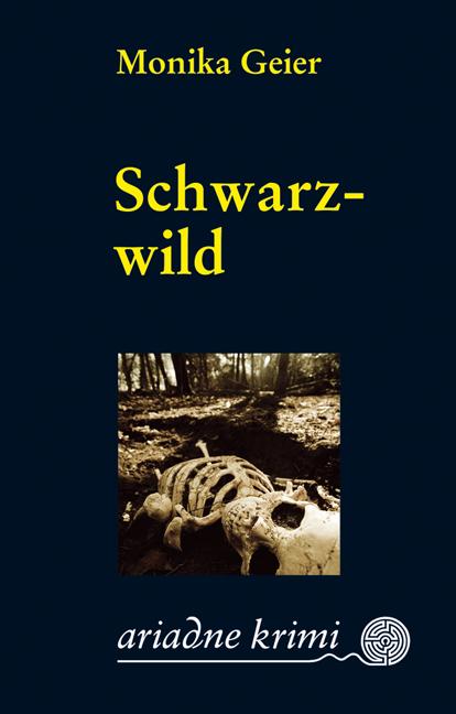 Schwarzwild - Monika Geier
