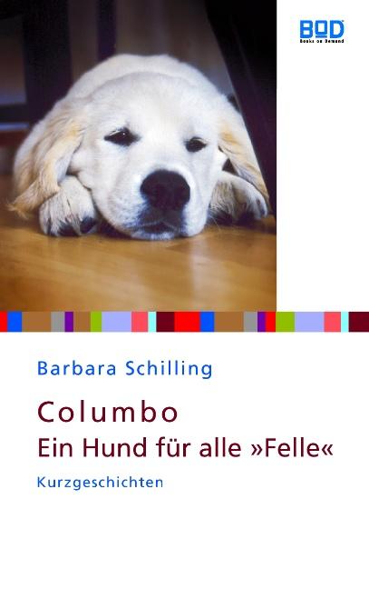 Columbo - Ein Hund für alle Felle - Barbara Schilling
