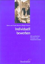 Individuell bewerben: Mit praktischen Übungen z...