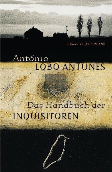 Das Handbuch der Inquisitoren - Antonio Lobo Antunes