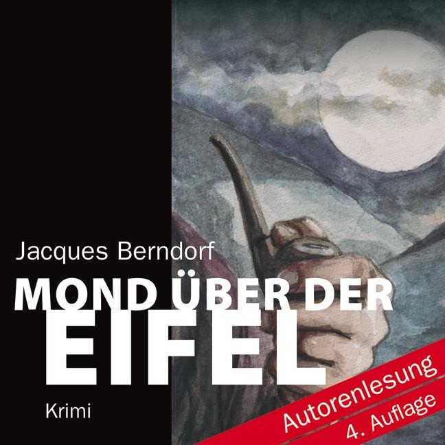Mond über der Eifel - Jacques Berndorf [10 Audi...