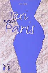 Taxi nach Paris - Ruth Gogoll