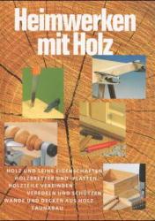 Heimwerken mit Holz - A. Breuer
