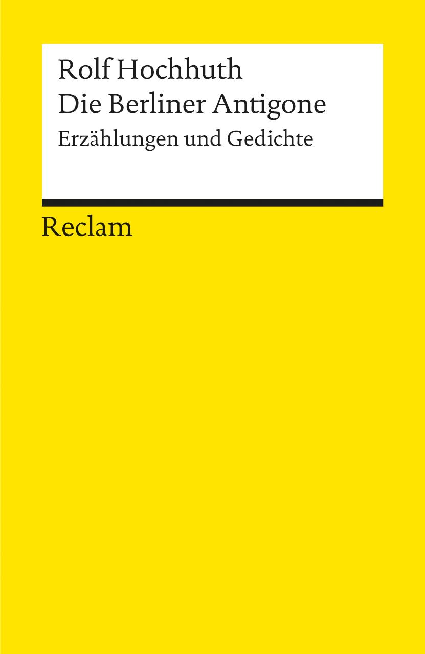 Die Berliner Antigone: Erzählungen und Gedichte...