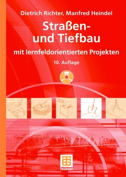 Straßen- und Tiefbau: mit lernfeldorientierten ...