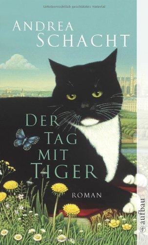 Der Tag mit Tiger - Andrea Schacht